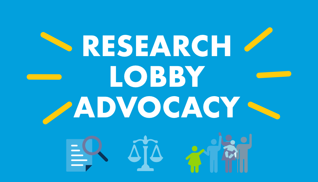 Research, Lobby and Advocacy